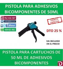 PISTOLA PARA ADHESIVOS BICOMPONENTES 50ML